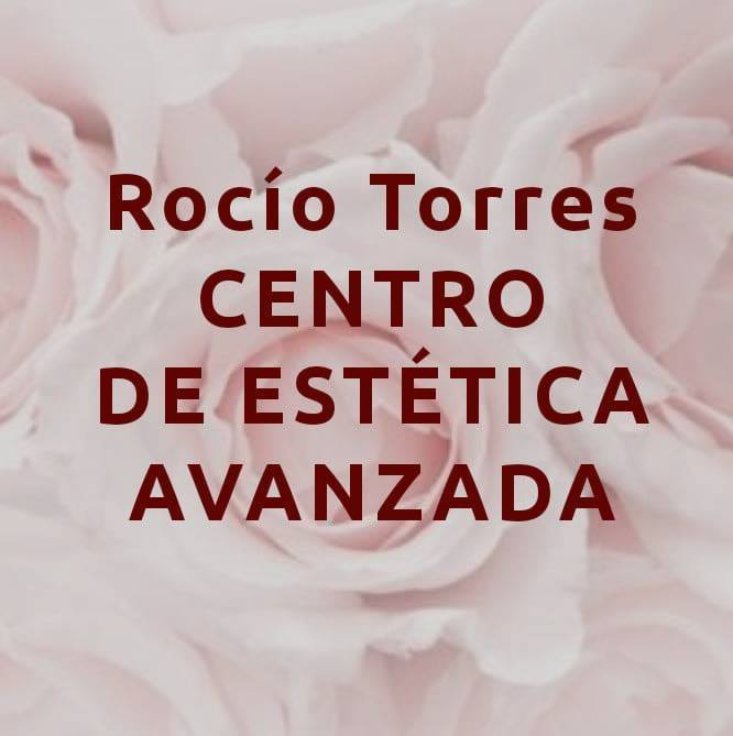 Rocio Torres Centro de Estética Avanzada